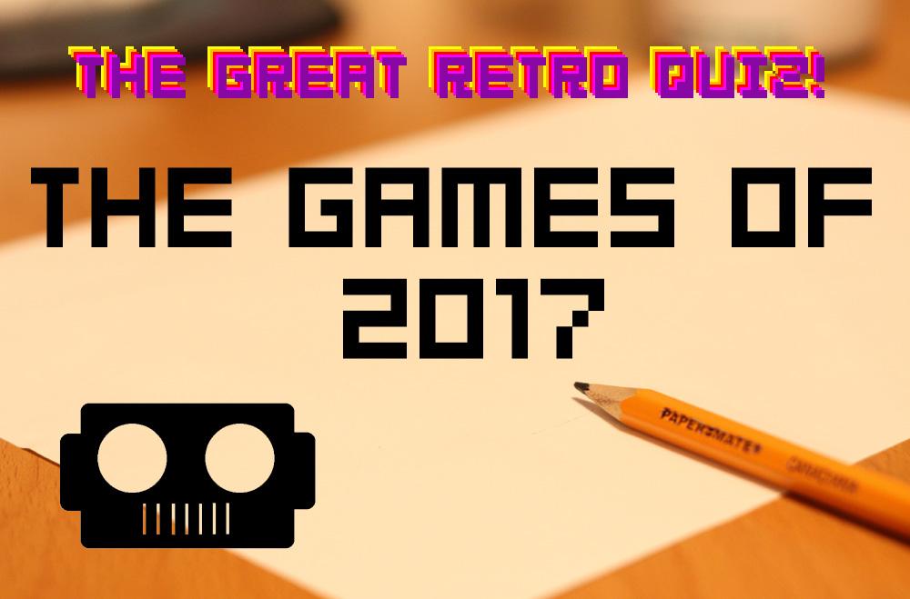 The Great Retro Quiz Reboot: Games of 2017 screenshot