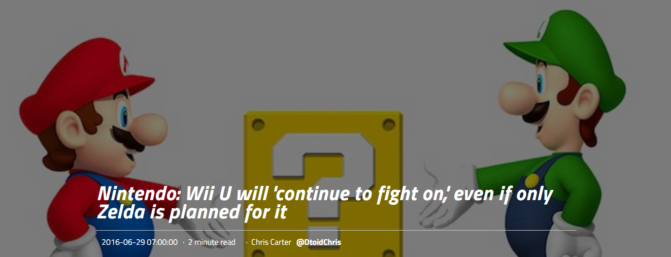 Cute From Nintendo Wii U will ucontinue to fight on u even if only Zelda is planned for it