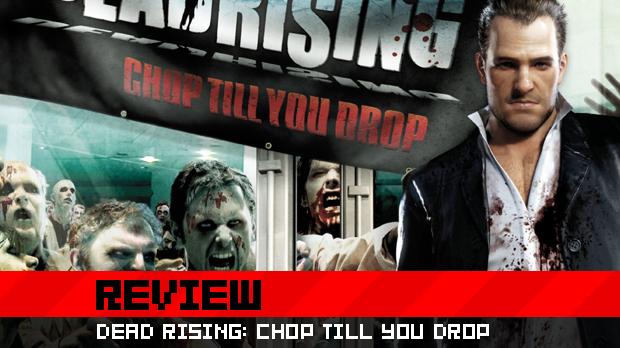 Destructoid review: Dead Rising: Chop Till You Drop