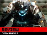 Review: Dead Space 2 photo