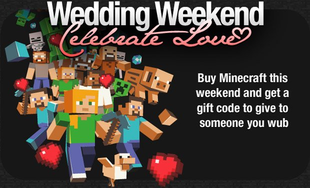 Buy a copy of Minecraft, get a second one free