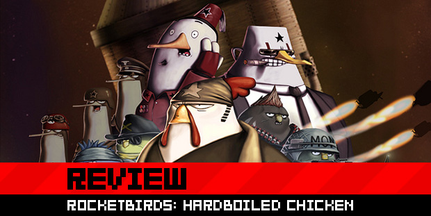 Rocketbirds: Hardboiled Chicken Review Rocketbirds Hardboiled Chicken
