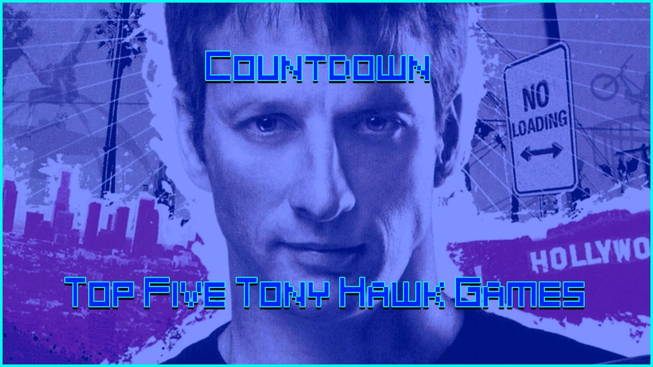 Top 5 Best Tony Hawk Games - YouTube