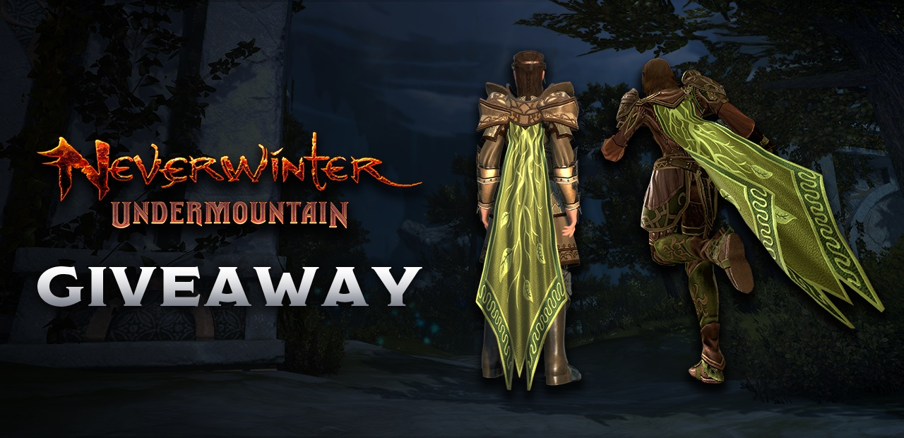 Giveaway: Take a key for the exclusive Cloak of the Vine transmute for Neverwinter screenshot
