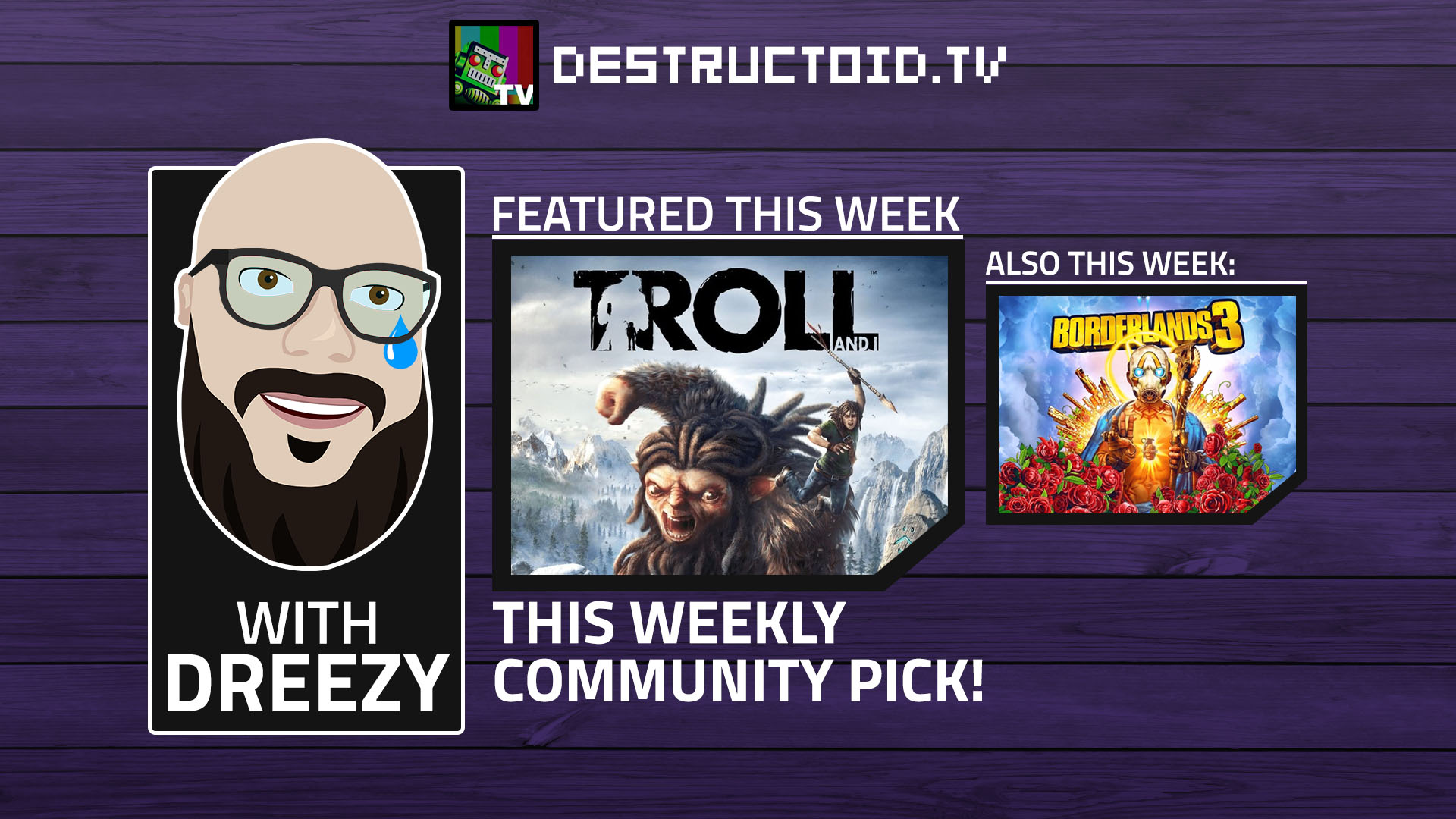 We're live again on Twitch this week with Borderlands 3 and our first community pick! screenshot