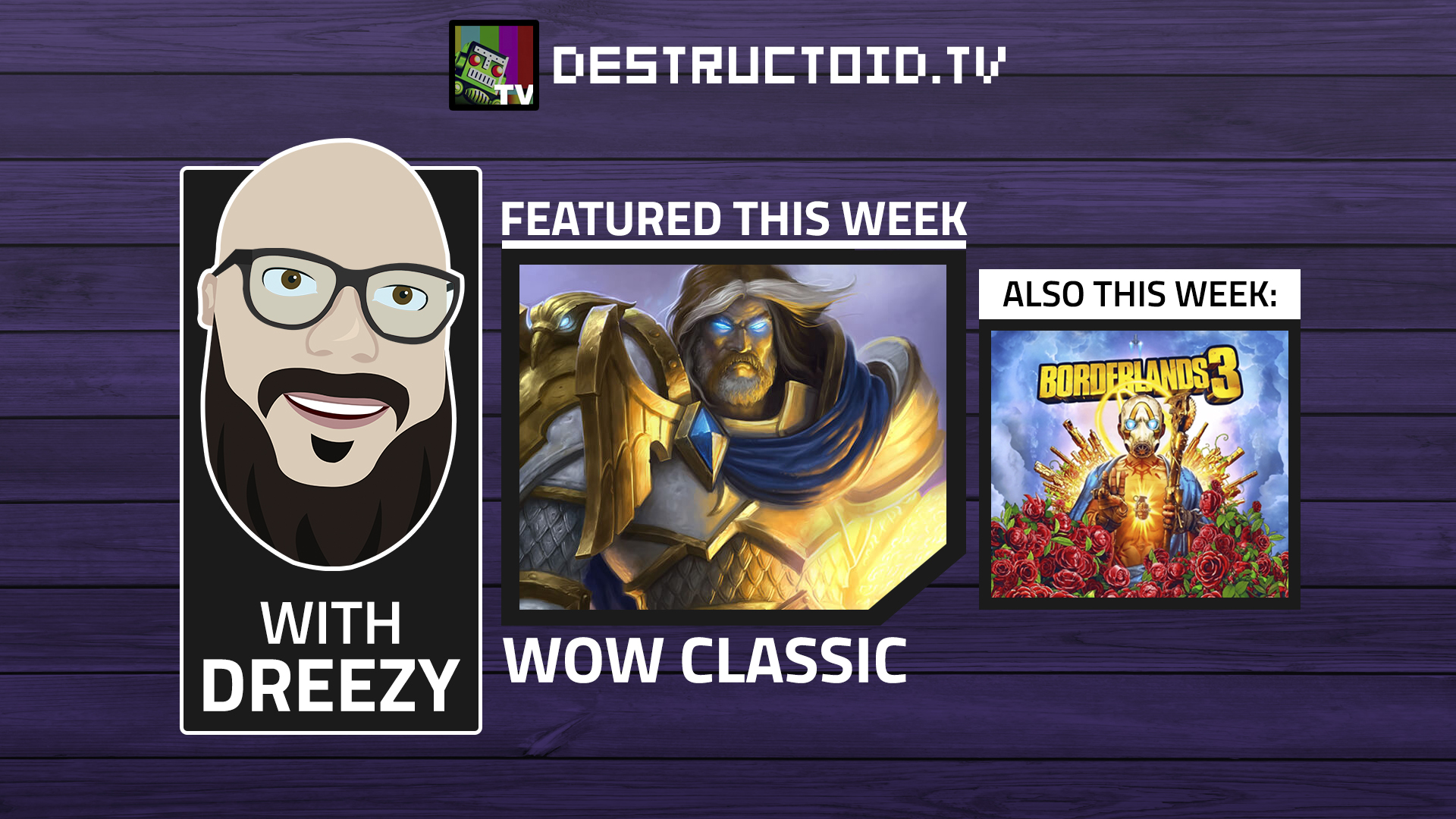 We're live again on Twitch this week with WoW Classic and more Borderlands 3! screenshot