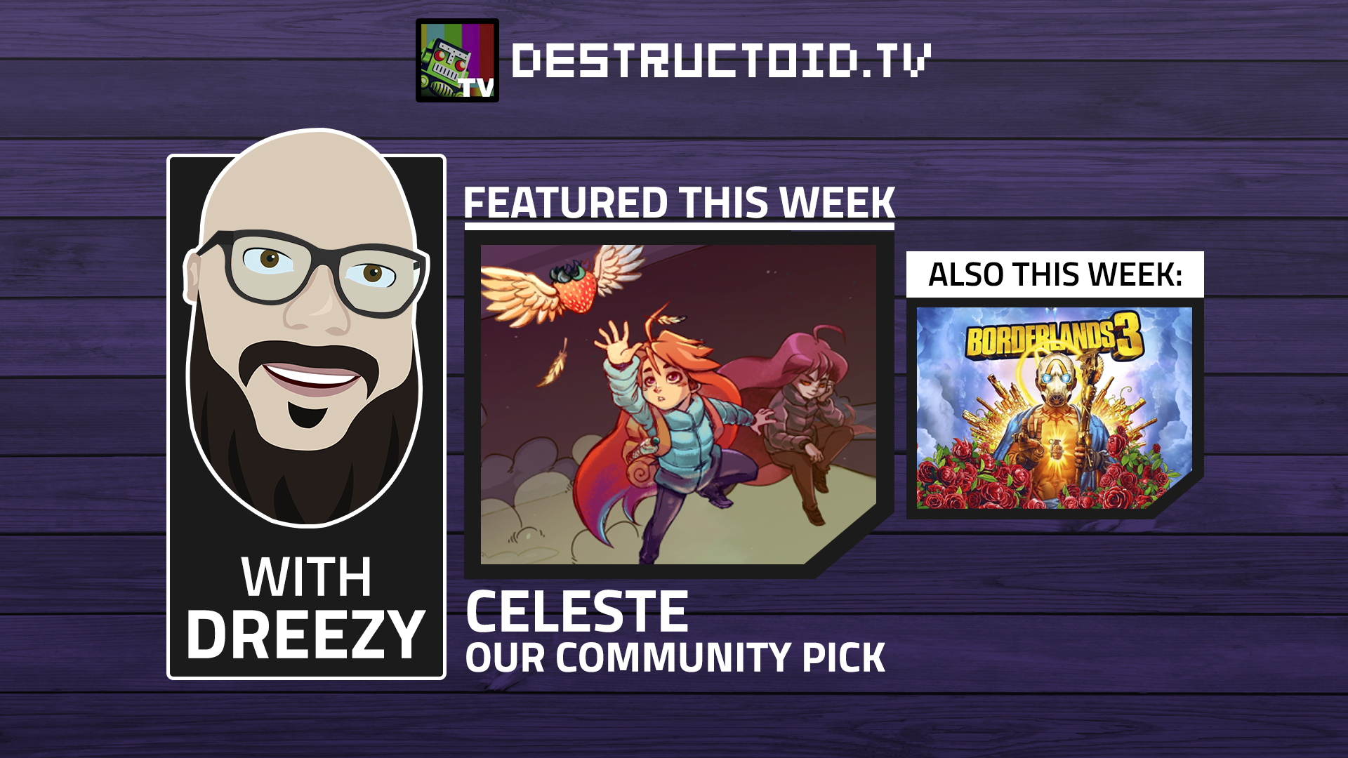 We're live again on Twitch this week with Celeste and more Borderlands 3! screenshot