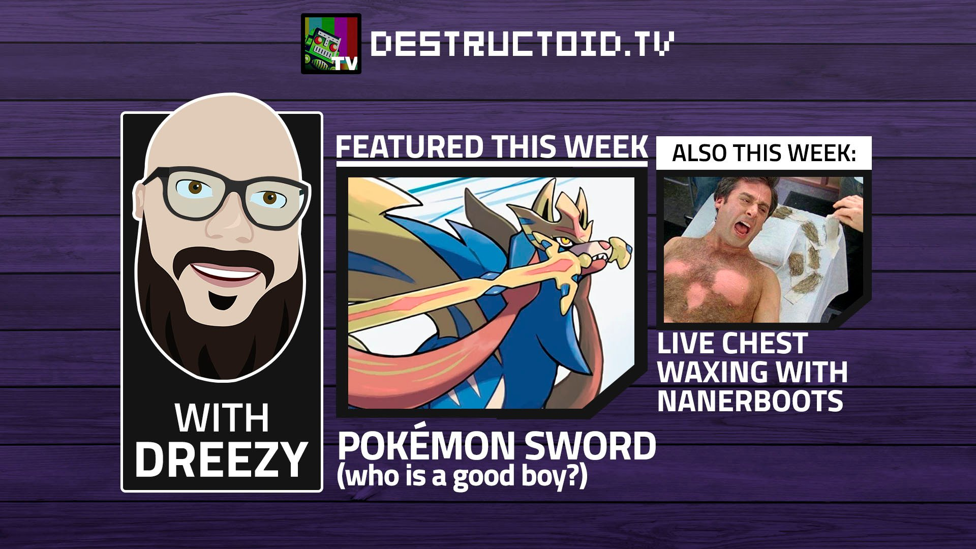 We're live on Twitch this week with Pokemon Sword and another round of chest waxing! screenshot
