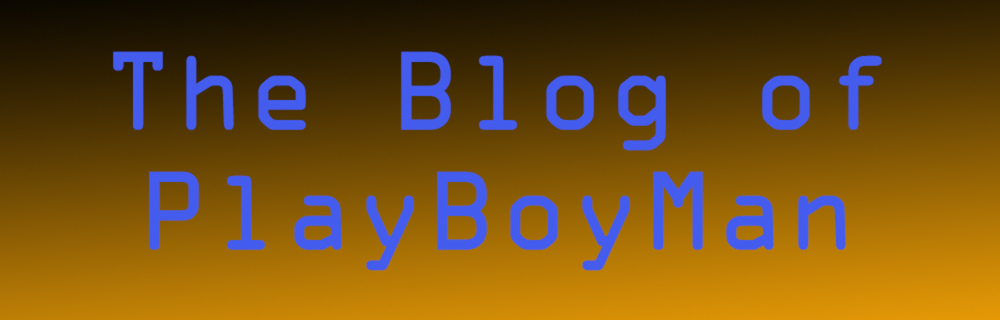 PlayBoyMan blog header photo