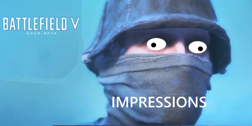 Community Blog by Dwarvenhobble // Battlefield V Open Beta impressions