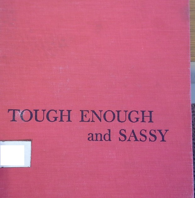 Tough Enough and Sassy