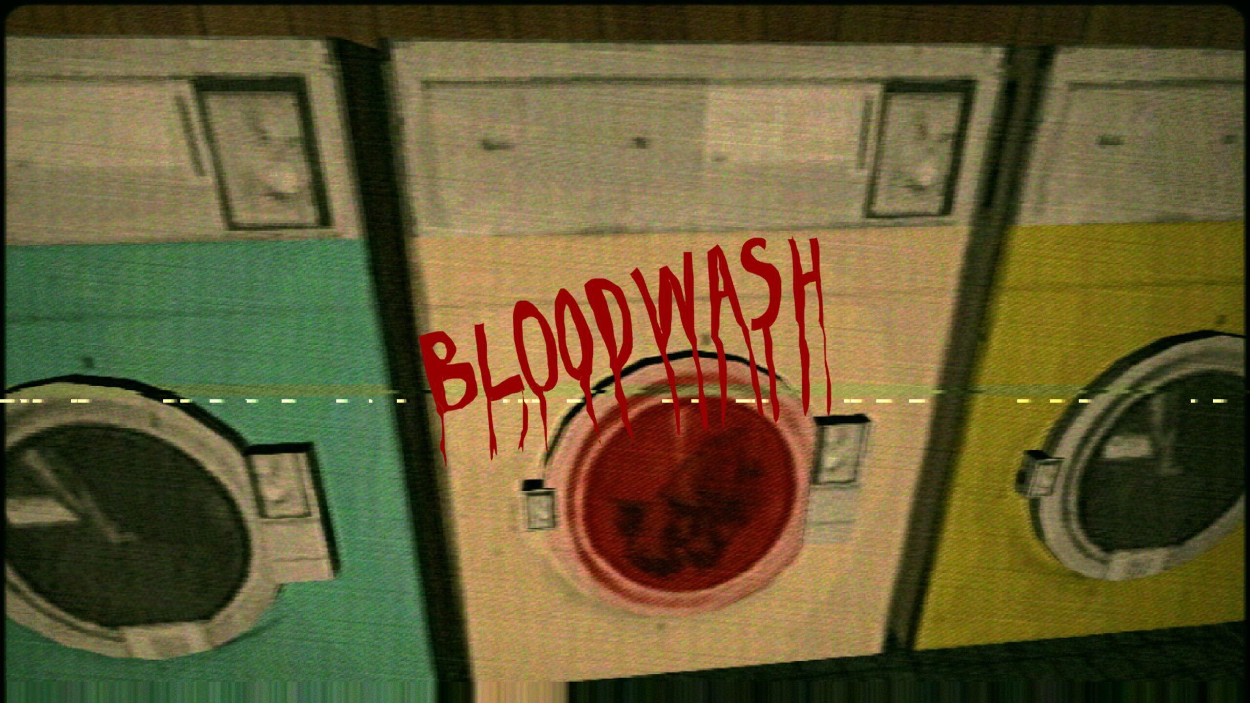 Bloodwash Opening Credits